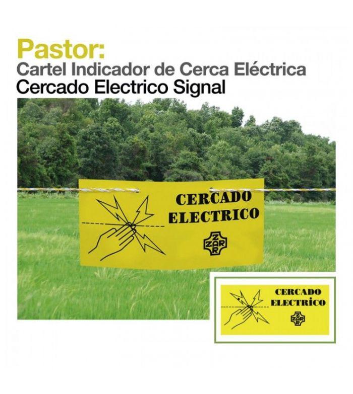Pastor: Cartel Indicador de Cerca Eléctrica