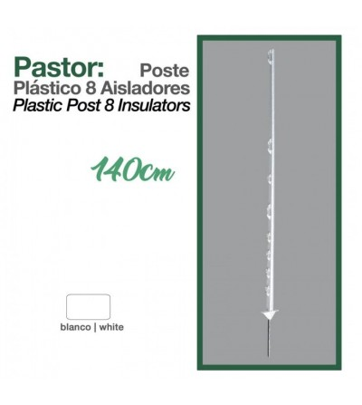 Pastor: Poste de Plástico 8/Aisladores 1.4 m