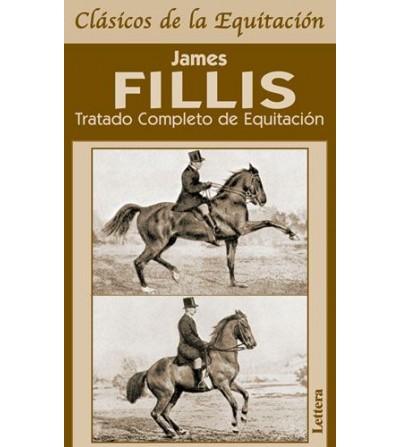 LIBRO TRATADO COMPLETO DE EQUITACIÓN JAMES FILLIS