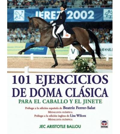 LIBRO 101 EJERCICIOS DE DOMA CLÁSICA