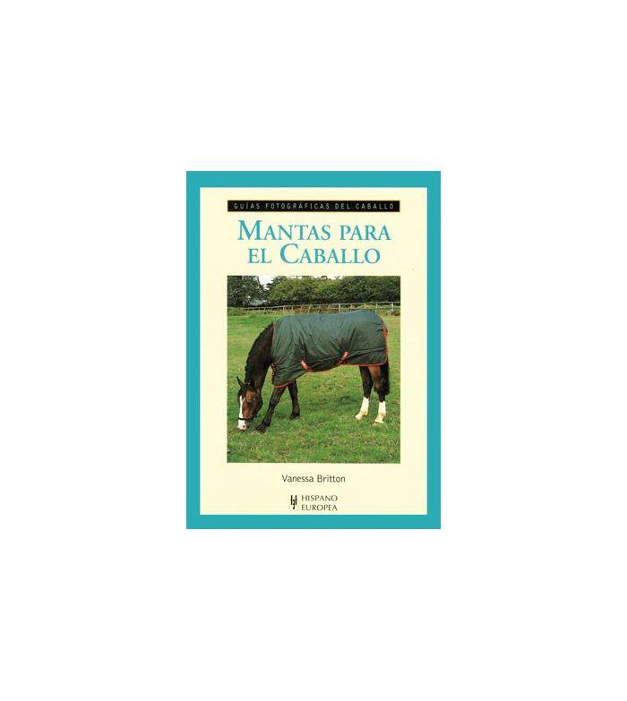 Libro: Guía Mantas para El Caballo