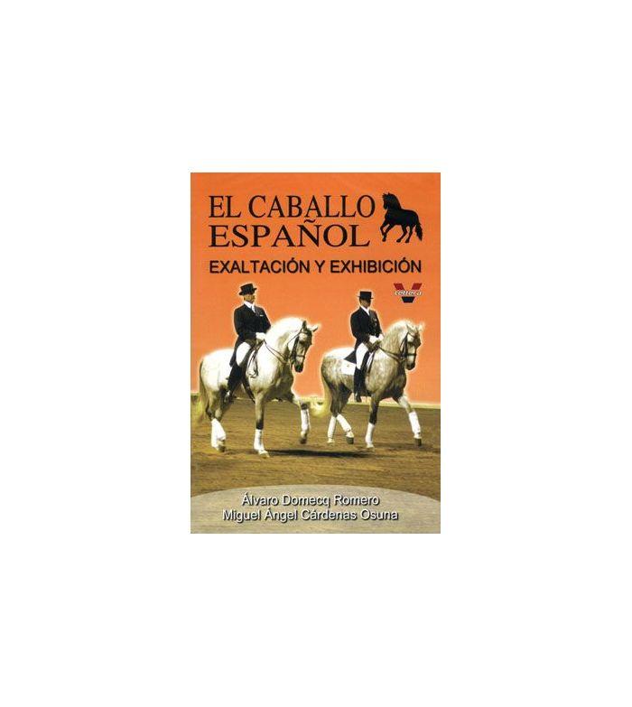 Dvd: El Caballo Español Exaltación Y Exhibición