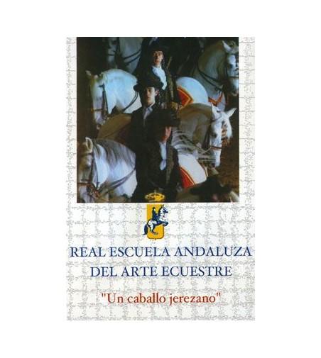 Dvd: Real Escuela de Arte Ecuestre