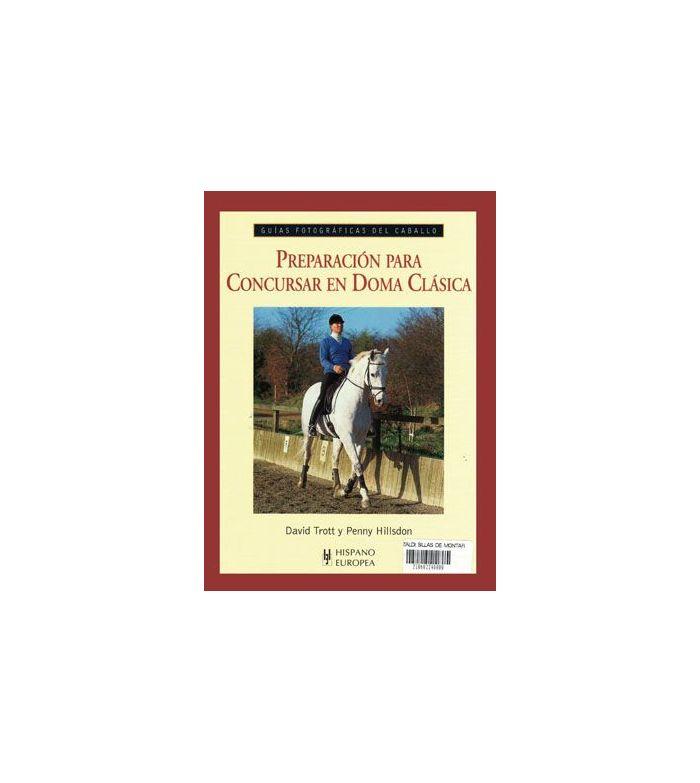 Libro: Guía Preparación para Concursar Doma Clásica