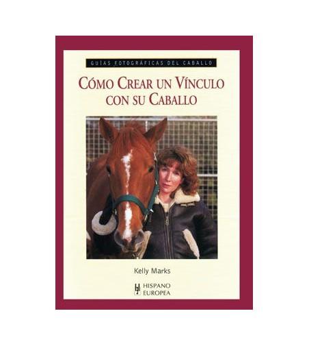 Libro: Guía como Crear un Vinculo con su Caballo