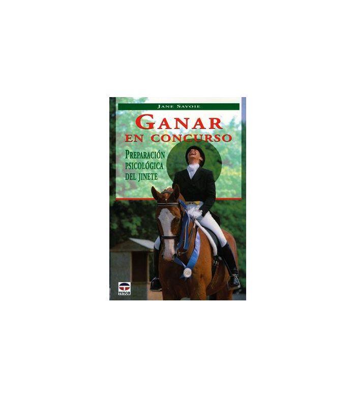 Libro: Ganar en Concurso (Jane Savoie)