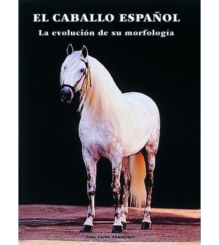 Libro: El Pura Raza Español Evolución de su Morfología