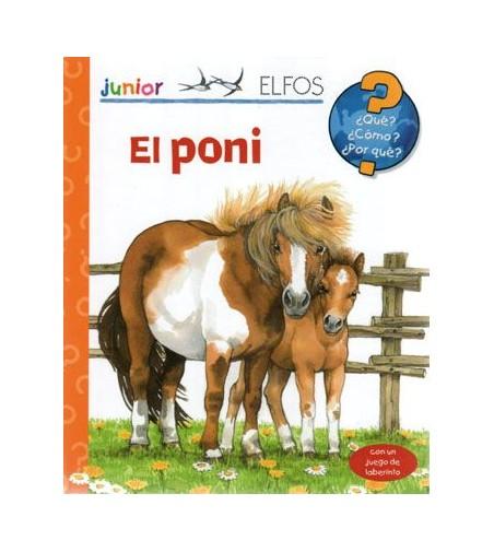 Libro: El Pony Qué, Cómo, Por Qué?
