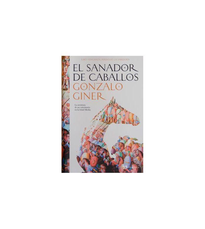 Libro: El Sanador De Caballos (G.Giner)