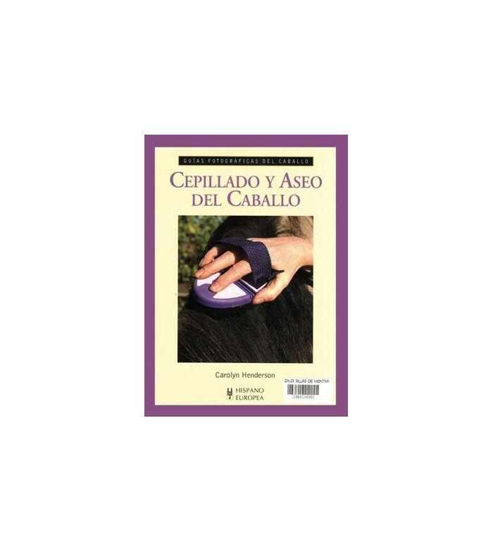 Libro: Guía Cepillado y Aseo del Caballo