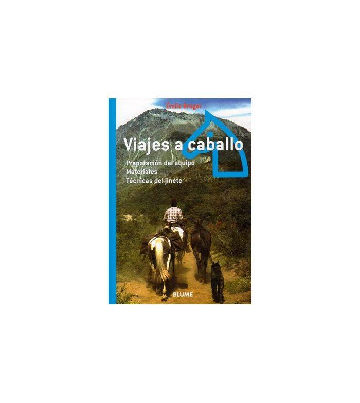 Libro: Viajes a Caballo