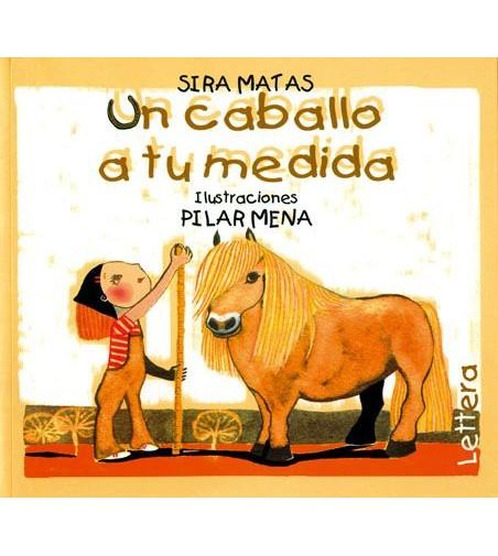 Libro: Un Caballo a tu Medida (S.Matas)