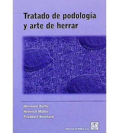 Libro: Tratado de Podología y Arte de Herrar