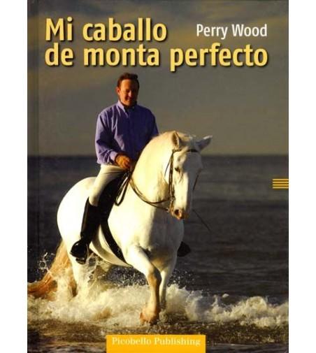 Libro: Mi Caballo de Monta Perfecto