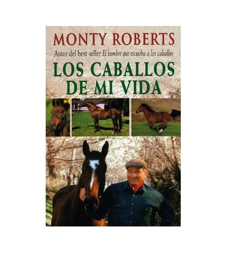 Libro: Los Caballos De Mi Vida (Monty Roberts)