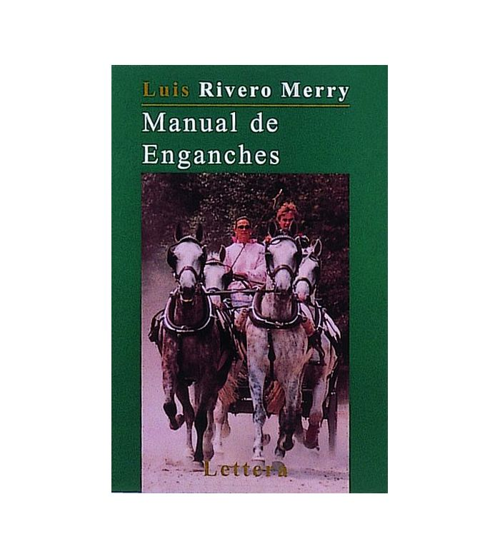 Libro: Manual de Enganches (Luis Rivero)