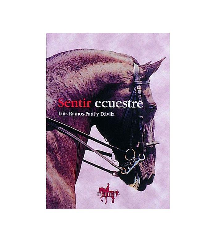 Libro: Sentir Ecuestre (Luis Ramos Paul)