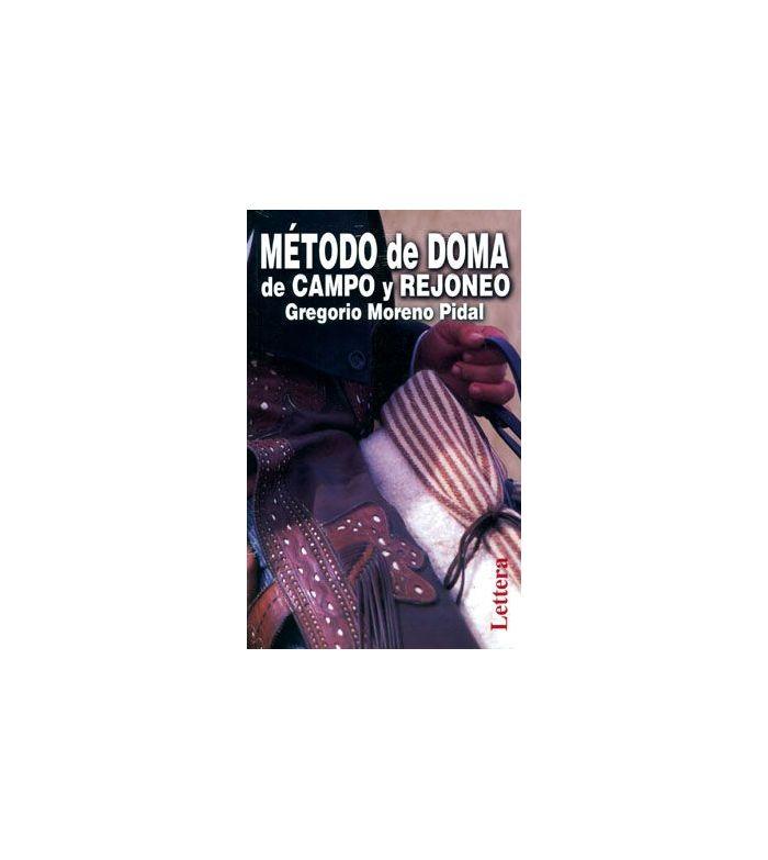 Libro: Doma De Campo y Rejones (G.Moreno)