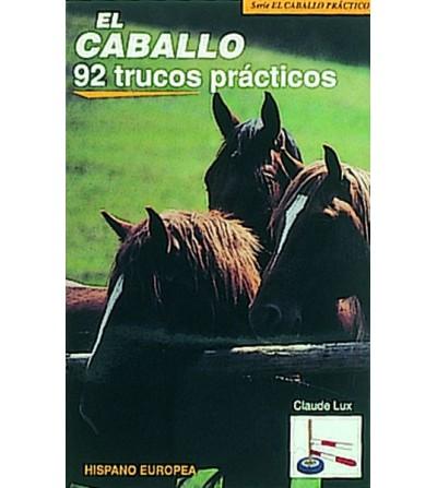 Libro: El Caballo 92 Trucos Prácticos