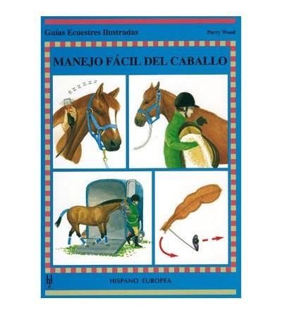 Libro: Guía Manejo Fácil del Caballo