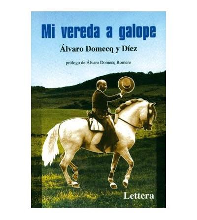 Libro: Mi Vereda a Galope (Alvaro Domecq)
