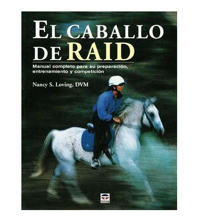 Libro: El Caballo de Raid (S.Loving)