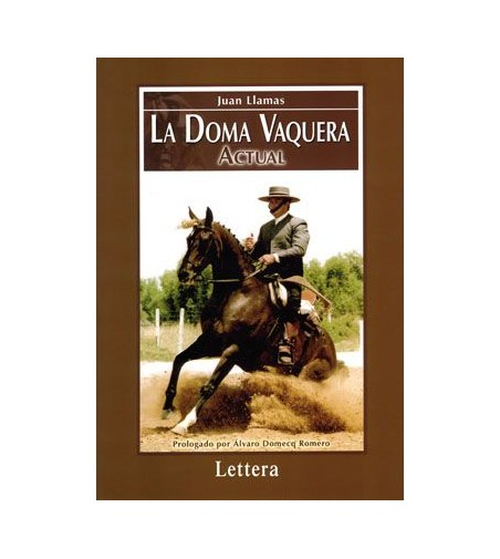 Libro: La Doma Vaquera Actual (J.Llamas)