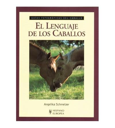 Libro: Guia El Lenguaje de los Caballos