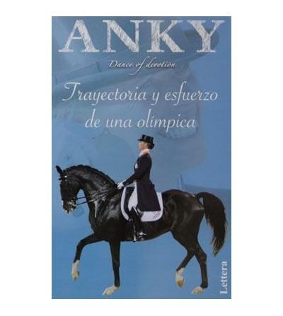 Libro: Anky Trayectoria y Esfuerzo de una Olímpica